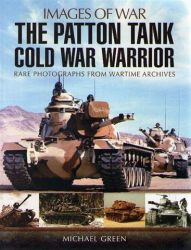 The Patton tank – Cold war warrior